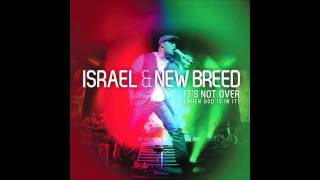 Israel & New Breed - It