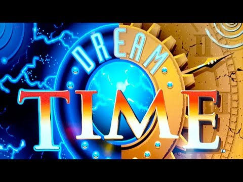 Dream Time Slot - NICE SESSION, ALL FEATURES!