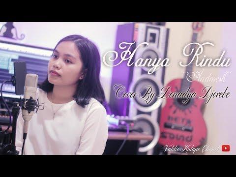 HANYA RINDU (Andmesh) Cover By Denadya Djorebe_Official Video HD