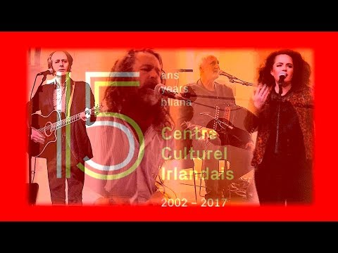 Centre Culturel Irlandais 15ème anniversaire - concert 16 Sept 2017 - Liam Ó Maonlaí & Cie