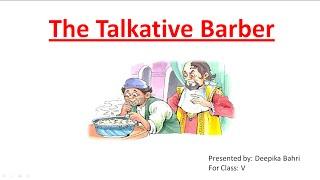 The Talkative Barber | CBSE Class 5 English Lesson
