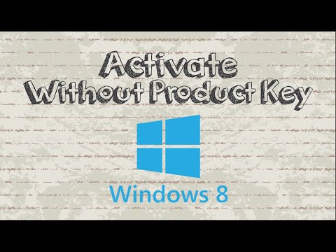 How To Activate Windows 8 And 8 1