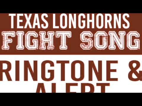 Texas Longhorns Fight Song Theme Ringtone and Alert