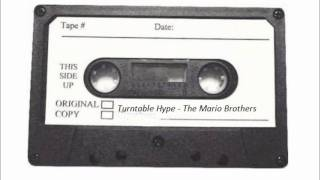 Turntable Hype   The Mario Brothers