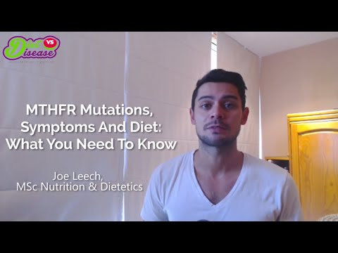 MTHFR Mutation, Symptoms and Diet: What You Need to Know