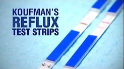 KOUFMAN'S REFLUX TEST STRIPS-Coming in 2012