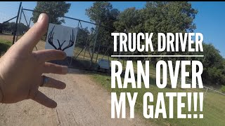 TRUCK DRIVER RAN OVER MY GATE 🤬🤬🤬 at Hollis Farms