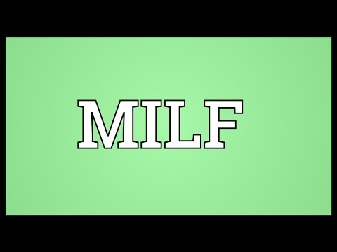 MILF Meaning