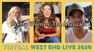 Pretty Woman: The Musical's Virtual West End LIVE | Performances, Q&A and more - collab with Sky VIP