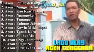 Download lagu LAGU ALAS ACEH TENGGARA Menyentuh Hati Spesial Azon Lipa
