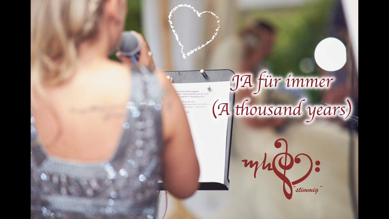 Ja Fur Immer A Thousand Years Cover Hochzeitsversion Hochzeitssangerin Michelle Hanke Youtube