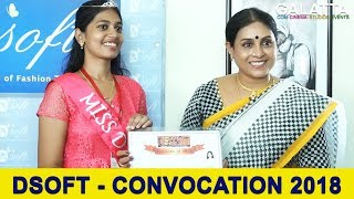 DSOFT - CONVOCATION - 2018 | Saranya Ponvannan | Fashion Technology