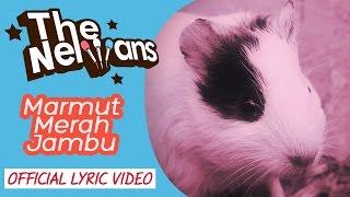 The Nelwans - Marmut Merah Jambu (Official Lyric Video)  | Best HD Video Quality