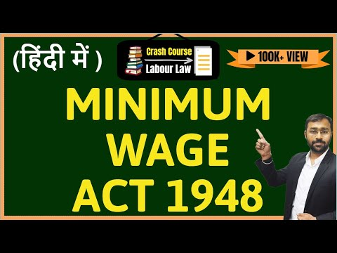 Minimum Wages Act, 1948 | latest 2018 updates