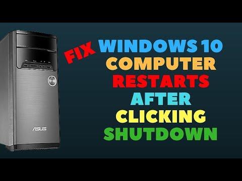 Fix Windows 10 Computer Restarts After Clicking Shutdown