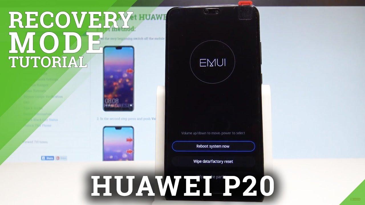 How to Enter EMUI Mode in HUAWEI P20 - EMUI Recovery Mode |HardReset info