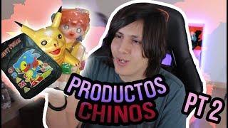 Los CHINOS y sus productos CHAFAS (Pt. 2)