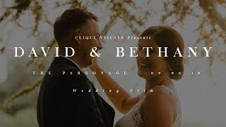 David and Bethany // The Parsonage // 08.08.19 // Wedding Film