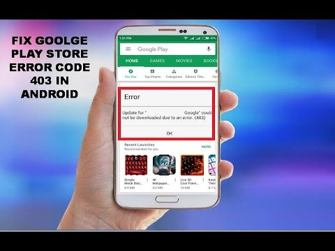 Fix Goolge Play Store Error Code 403 In Android