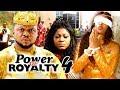 POWER OF ROYALTY SEASON 4 - Ken Erics New Movie 2019 Latest Nigerian Nollywood Movie Full HD