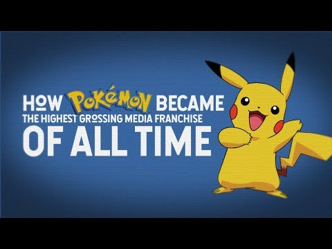 How Pokemon Became the Highest Grossing Media Franchise