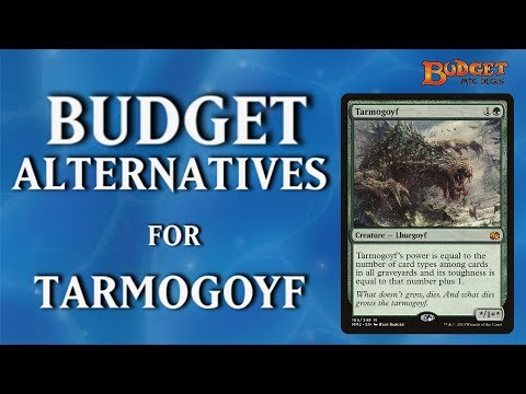 Budget Alternatives for Tarmogoyf - Magic the Gathering