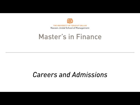 UT Dallas MS Finance Information Session Part 2 - Careers and Admissions