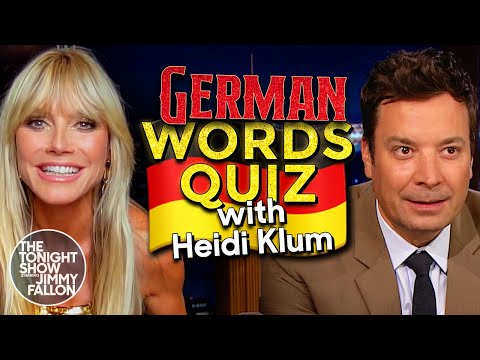 Heidi Klum Challenges Jimmy to a German Words Quiz   The Tonight Show Starring Jimmy Fallon