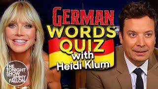Heidi Klum Challenges Jiṁmy to a German Words Quiz | The Tonight Show Starring Jimmy Fallon