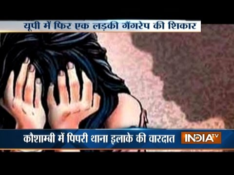 Girl Abducted and Gang Raped in UP's Kaushambi