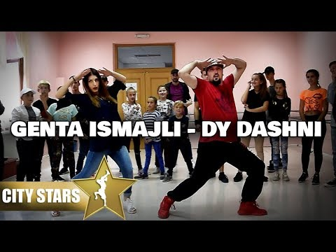 Genta Ismajli - Dy Dashni - (CITY STARS DANCE)