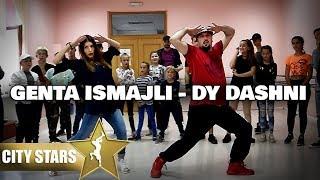 Genta Ismajli Dy Dashni CITY STARS DANCE