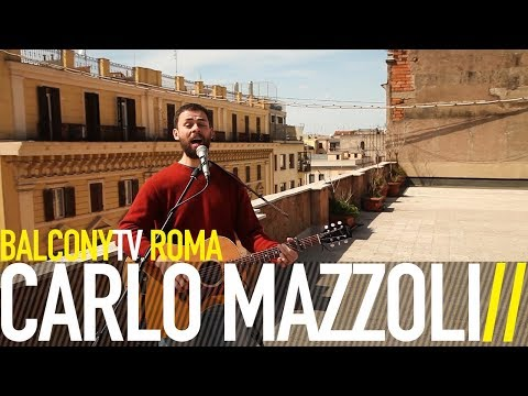 CARLO MAZZOLI - CLIMBING THAT OLD MOUNTAIN (BalconyTV)