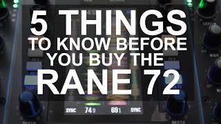 DJ Tips   5 Things To Know Before Buying The Rane Seventy Two