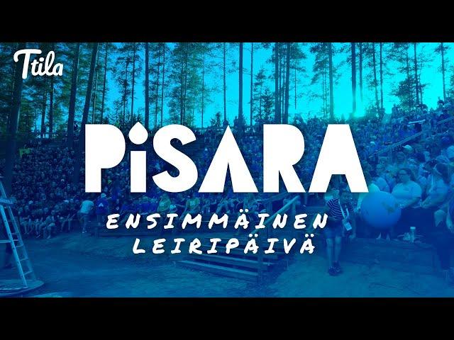 Ttila Goes Pisara - Ensimmäinen leiripäivä