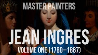 Jean Auguste Dominique Ingres (1780-1867) volume one A collection of paintings 4K