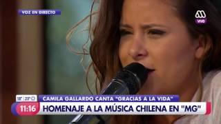 Camila Gallardo - Gracias a la Vida (MUCHO GUSTO)
