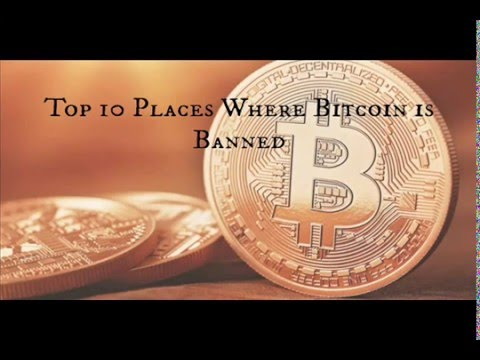 10 Countries Bitcoin is Banned Now!!