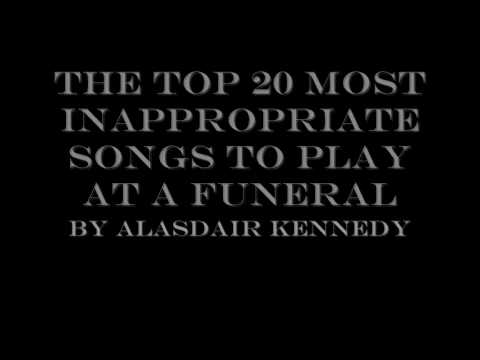 The Top 20 Most Inappropriate Songs To Play At A Funeral