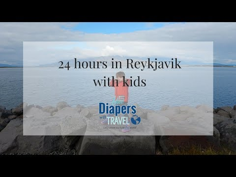 24 hours in Reykjavik with kids
