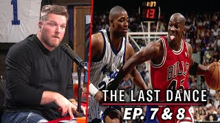Pat McAfee's Review Of The Last Dance Episode 7 & 8