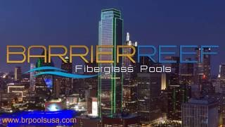 Fiberglass Pools Dallas | Barrier Reef Fiberglass Pools