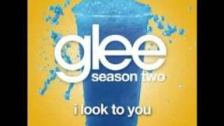 Glee Cast- I LOOK TO YOU  with lyrics - Whitney Houston