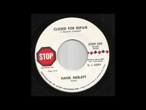 Hank Neblett - Closed For Repair