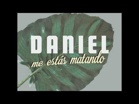¿Qué Se Siente Que Me Gustes Tanto? (Lyric Video) - Daniel, Me Estás Matando