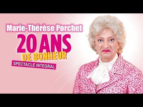 Marie-Thérèse Porchet : 20 ans de bonheur (2015) [SPECTACLE INTEGRAL]