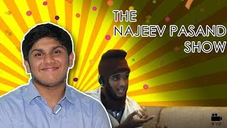 Najeev Pasand interview with a Watchman | The Najeev Pasand Show | Rajeev Masand Spoof