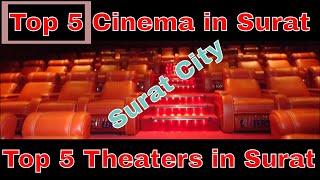 Top 5 Theaters in Surat || Top 5 Cinema in Surat || Surat city