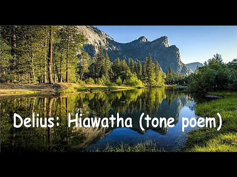 Delius: Hiawatha  (tone poem) part 1.
