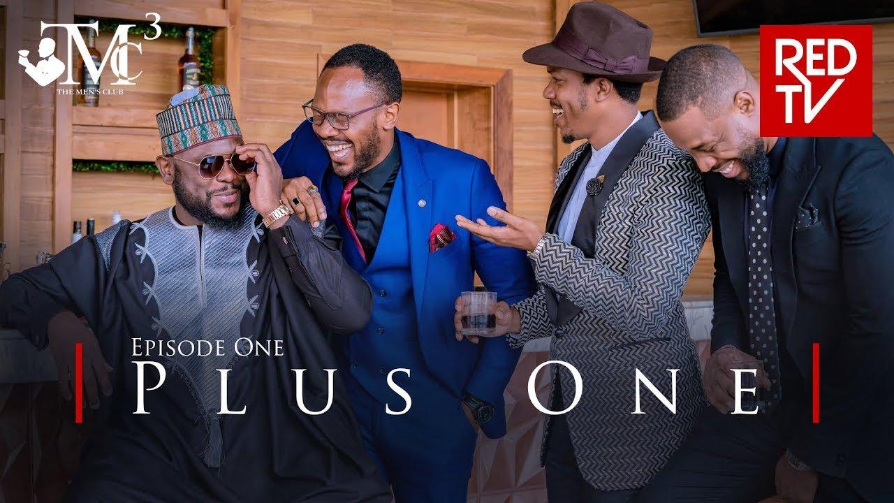 Download THE MEN'S CLUB / SEASON 3 / EPISODE 1 / PLUS ONE | REDTV